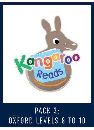 Kangaroo Reads:  Pack 3 - Oxford Levels 8-10  [Reading Levels 18-24]