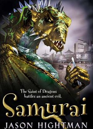 The Saint of Dragons:  2 - Samurai