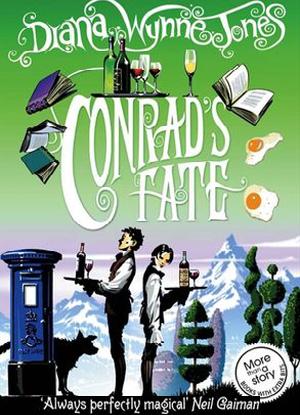 The Chrestomanci Series:  6 - Conrad's Fate