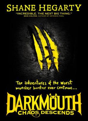 Darkmouth: 3 - Chaos Descends