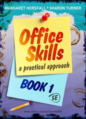 Office Skills:  1 - A Practical Approach