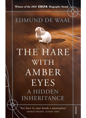 The Hare with Amber Eyes -  A Hidden Inheritance