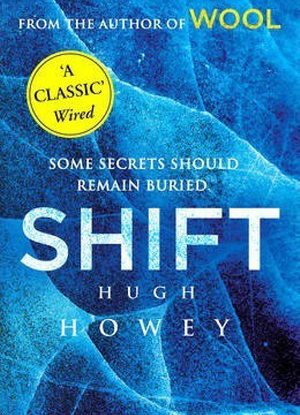 Wool Trilogy:  2 - Shift