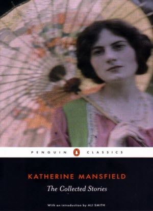 Katherine Mansfield - The Collected Stories