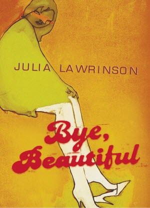 Bye, Beautiful