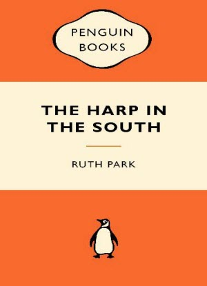 The Harp in the South  [Popular Penguins]