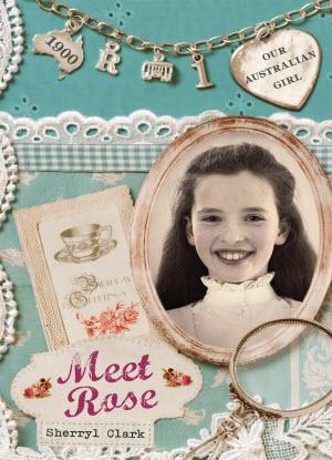 Our Australian Girl Series 1:  Meet Rose