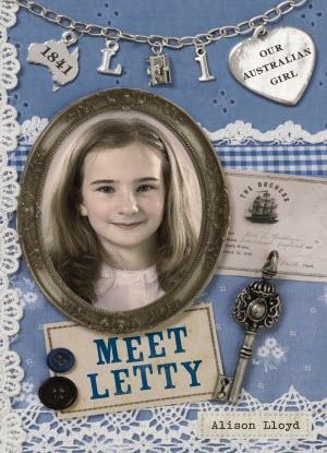 Our Australian Girl Series 1:  Meet Letty