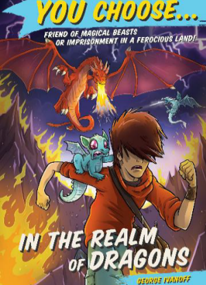 You Choose:  10 - In the Realm of Dragons