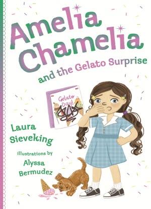 Amelia Chamelia: 2 - Amelia Chamelia and the Gelato Surprise