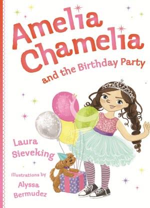 Amelia Chamelia: 1 - Amelia Chamelia and the Birthday Party