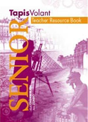 Tapis Volant Senior [Teacher Resource Book]