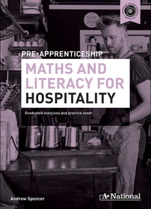 A+ Pre-Apprenticeship Maths and Literacy for Hospitality [Workbook + CD]