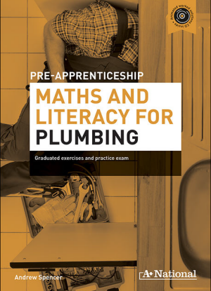A+ Pre-Apprenticeship Maths and Literacy for Plumbing [Workbook + CD]