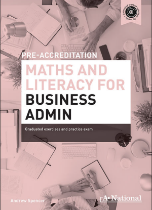 A+ Pre-Apprenticeship Maths and Literacy for Business Admin [Workbook + CD]
