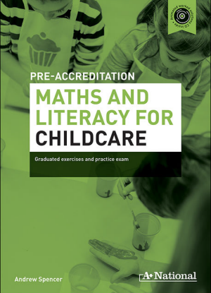 A+ Pre-Apprenticeship Maths and Literacy for Maths and Literacy for Childcare [Workbook + CD]