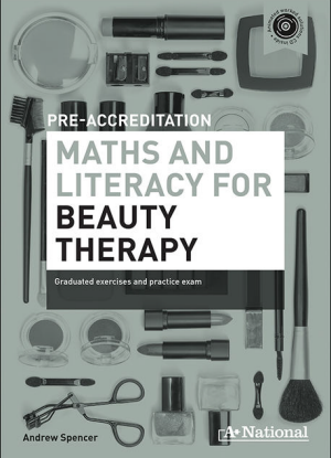 A+ Pre-Apprenticeship Maths and Literacy for Beauty Therapy [Workbook + CD]