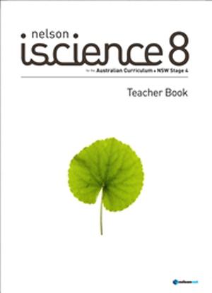 NSW Nelson iScience:  8 - Teacher Book [Text + NelsonNet]