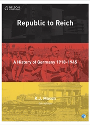 Republic to Reich:  A History of Germany [Text + NelsonNet]