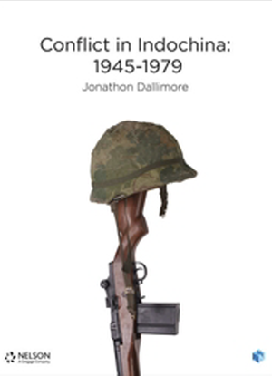 Nelson Modern History: Conflict in Indochina 1954 - 1979 [Text + NelsonNet]