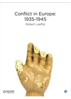 Nelson Modern History: Conflict in Europe: 1935 - 1945 [Text + NelsonNet]