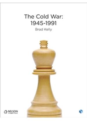 Nelson Modern History: The Cold War 1945 - 1991 [Text + NelsonNet]