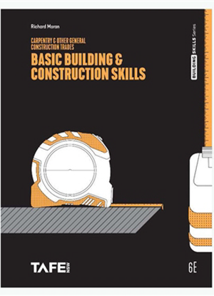 Basic Building & Construction Skills:  Carpentry & Other Construction Trades