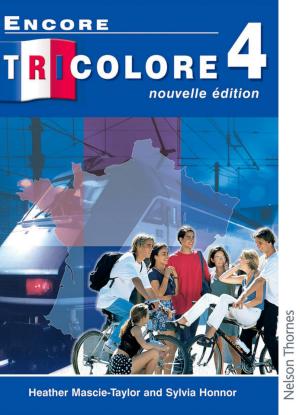 Encore Tricolore Nouvelle:  4 [Student Book]