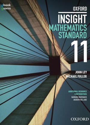 Oxford Insight Mathematics Standard:  Year 11 [Student Book  + oBook/assess]