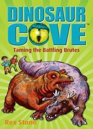 Dinosaur Cove:  22 - Taming Battling Brutes