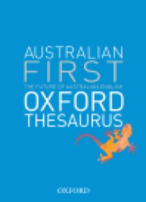 The Australian First Oxford Thesaurus