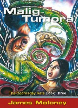 Doomsday Rats:  3 - Malig Tumora