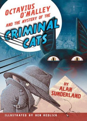 Octavius O'Malley Investigates:  3 - Octavius O'Malley and the Mystery of the Criminal Cats