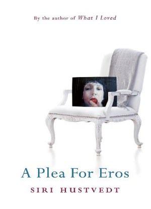 A Plea for Eros - Literary essays