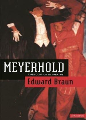 Meyerhold: A Revolution in Theatre