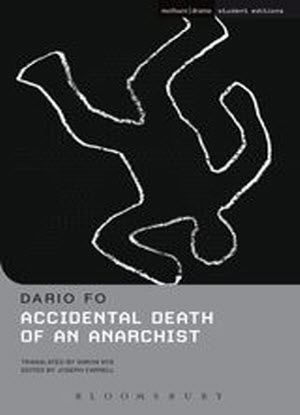 Accidental Death of an Anarchist - [The Play]