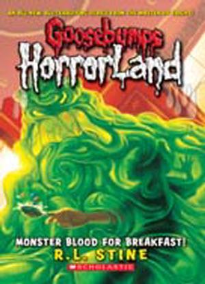 Goosebumps Horrorland:   3  - Monster Blood for Breakfast
