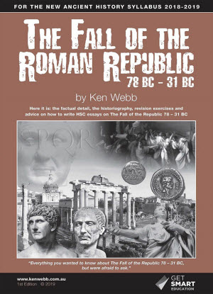 The Fall of the Roman Republic 78BC - 31BC