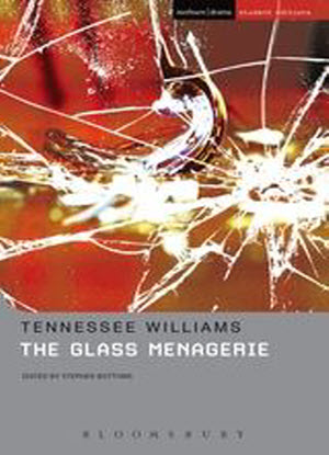 Methuen Student Editions: The Glass Menagerie [The Play]