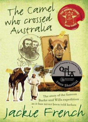 Animal Stars: 3 - The Camel Who Crossed Australia