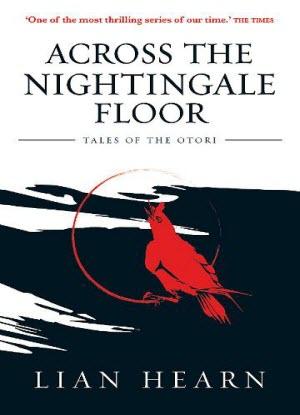 Tales of the Otori: 1 - Across the Nightingale Floor