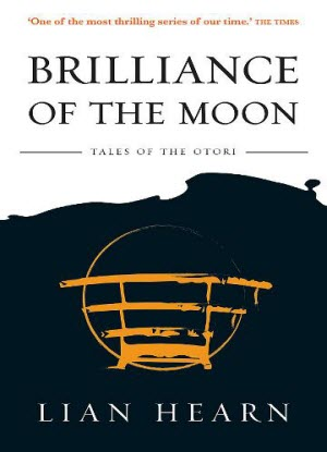 Tales of the Otori: 3 - Brilliance of the Moon