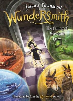 Nevermoor:  2 - Wundersmith: The Calling of Morrigan Crow
