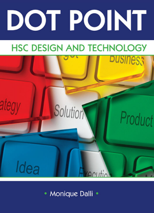 Dot Point NSW:  HSC - Design and Technology