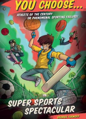 You Choose:   7 - Super Sports Spectacular