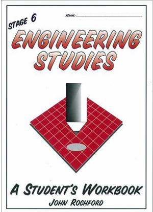Stage 6 Engineering Studies:  A Student's Workbook