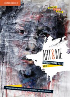 Art and Me:  Senior Visual Arts Stage 6 [Interactive CambridgeGO Only]