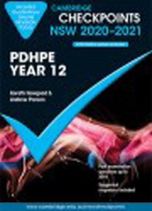 Cambridge Checkpoints:  NSW PDHPE - Year 12 (2020-2021)