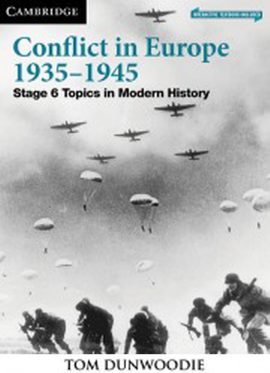 Topics in Modern History:  Conflict in Europe  1935-1945 [Interactive CambridgeGO Only]