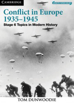 Topics in Modern History:  Conflict in Europe  1935-1945 [Text + Interactive CambridgeGO]